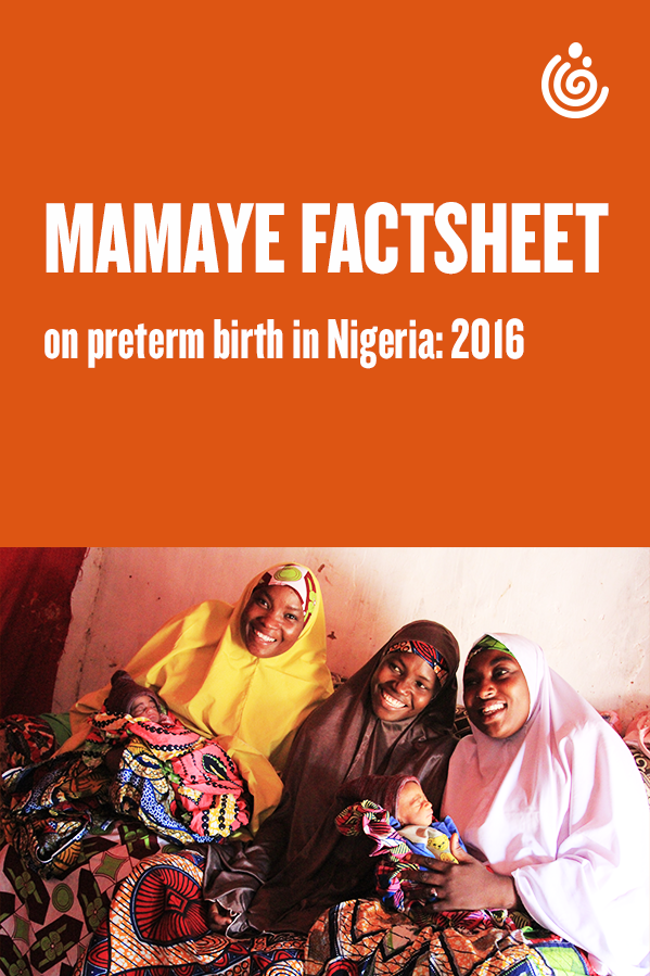 MamaYe Factsheet on Preterm Birth in Nigeria: 2016