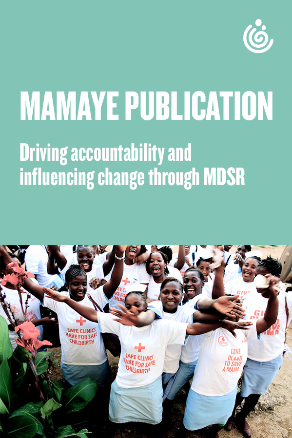 Accountability maternal death surveillance and response case study MDSR