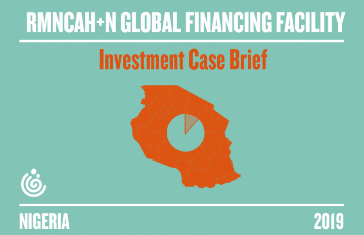 NIGERIA RMNCAH+N GFF INVESTMENT CASE