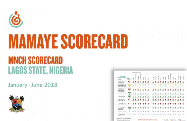 LAGOS STATE MNCH SCORECARD JAN-JUNE 2018