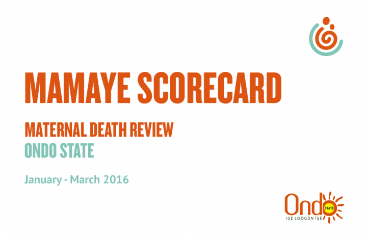 Ondo State Scorecard: Maternal Death Review January-March 2016
