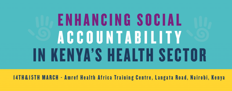 Enhancing social accountability kenya health sector 2018