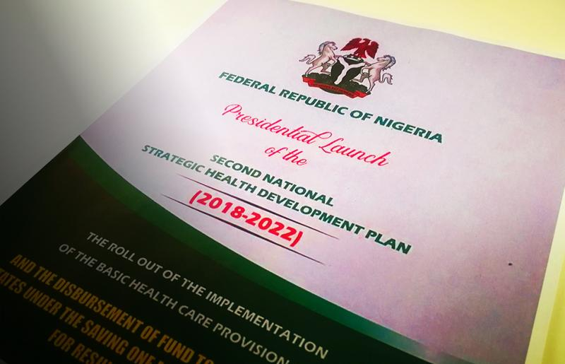 Nigeria Second National Strategic Health Development launch Plan Basic Health Care Provision Fund.